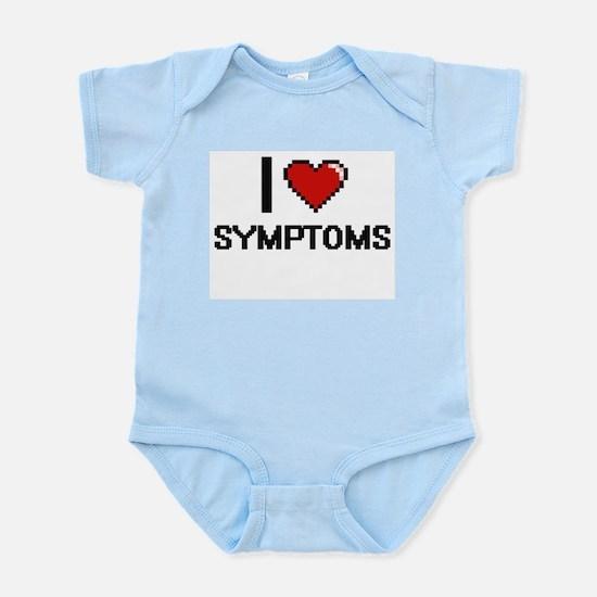 I love Symptoms Digital Design Body Suit