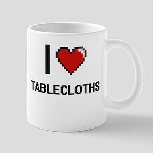 I love Tablecloths Digital Design Mugs