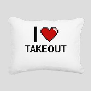 I love Takeout Digital D Rectangular Canvas Pillow