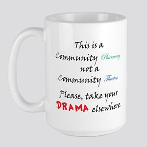 Pharmacy Drama Large Mug
