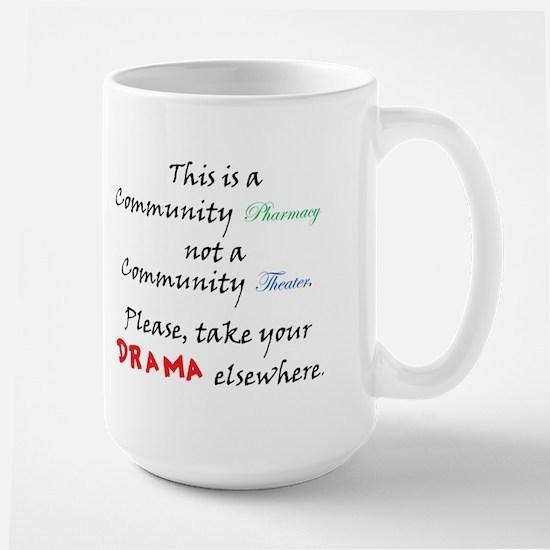 Pharmacy Drama Large Mug