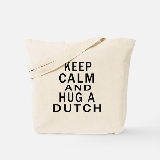 Keep Calm And Dutch Designs Tote Bag