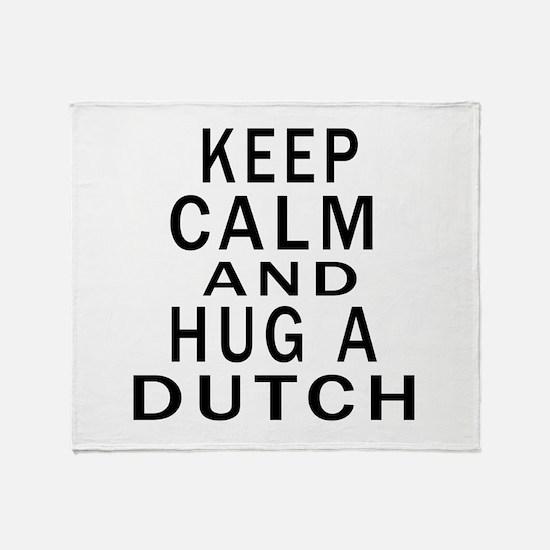 Keep Calm And Dutch Designs Throw Blanket