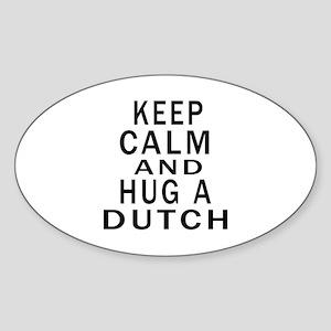 Keep Calm And Dutch Designs Sticker (Oval)
