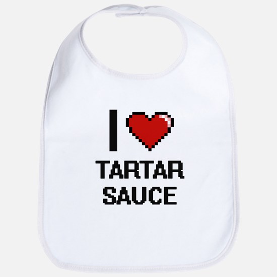 I love Tartar Sauce Digital Design Bib