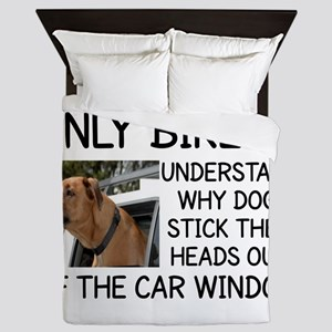 ONLY BIKERS UNDERSTAND WHY DOGS STICK  Queen Duvet
