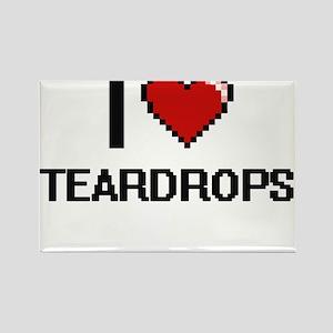 I love Teardrops Digital Design Magnets