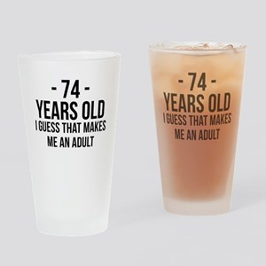 74 Years Old Adult Drinking Glass