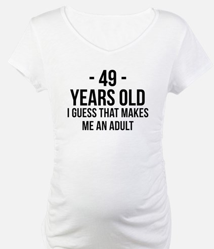 49 Years Old Adult Shirt