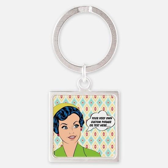 Custom Text Pop Art Woman Square Keychain