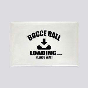 Bocce Ball Loading Please Wait Rectangle Magnet
