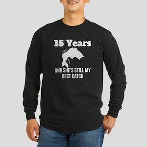 15 Years Best Catch Long Sleeve T-Shirt