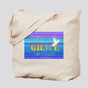 By Grace I live. By Grace I am released. Tote Bag