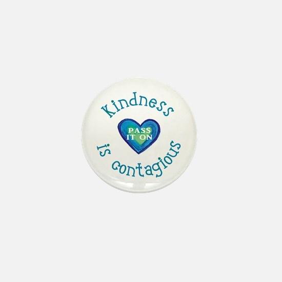 Kindness is Contagious Mini Button