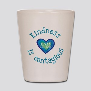 Kindness is Contagious Shot Glass