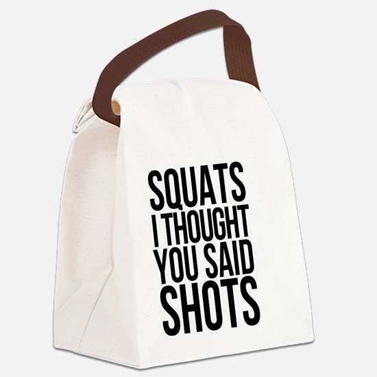 SQUATS SHOTS Canvas Lunch Bag