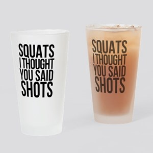 SQUATS SHOTS Drinking Glass