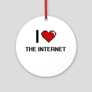 I love The Internet digital design Round Ornament