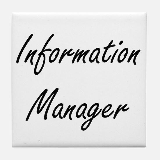 Information Manager Artistic Job Desi Tile Coaster