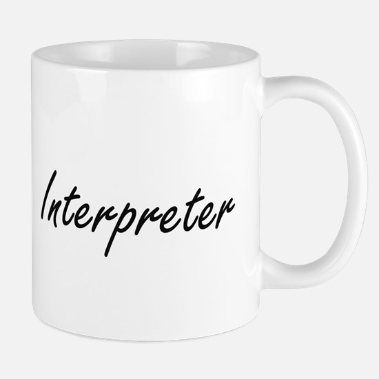 Interpreter Artistic Job Design Mugs