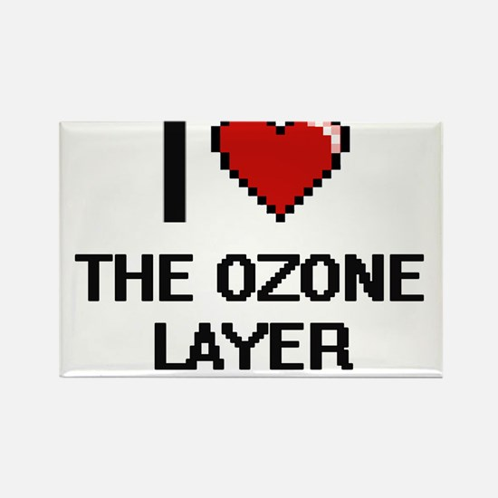 I love The Ozone Layer digital design Magnets