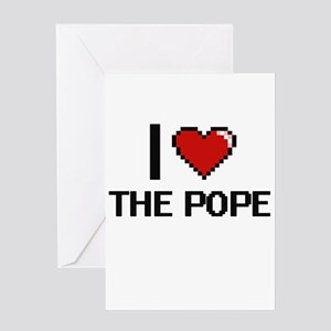 I love The Pope digital design Greeting Cards