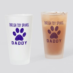 English Toy Spaniel Daddy Designs Drinking Glass