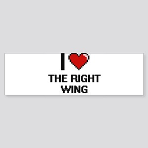 I love The Right Wing digital desig Bumper Sticker