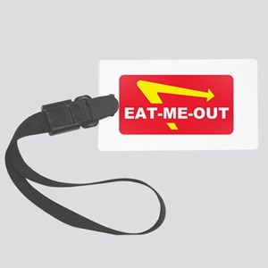 eat me out Large Luggage Tag