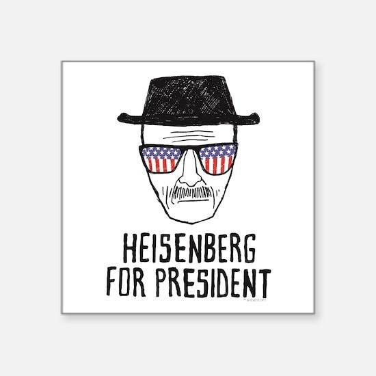 """Heisenberg for President Square Sticker 3"""" x 3"""""""