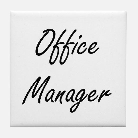 Office Manager Artistic Job Design Tile Coaster
