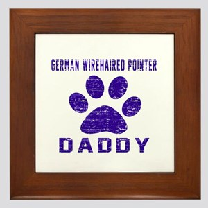 German Wirehaired Pointer Daddy Design Framed Tile