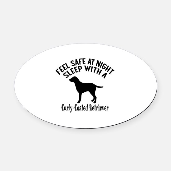 Sleep With Curly Coated retriever Oval Car Magnet