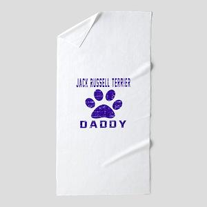 Jack Russell Terrier Daddy Designs Beach Towel