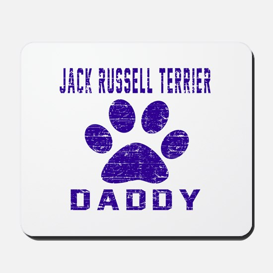 Jack Russell Terrier Daddy Designs Mousepad