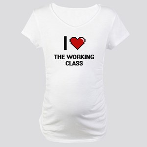 I love The Working Class digital Maternity T-Shirt