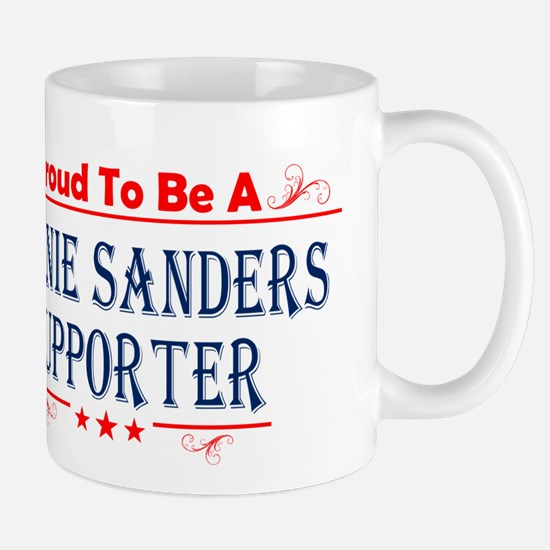 Proud To Be A Bernie Sanders Supporter Mugs