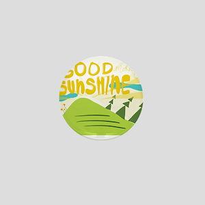 Good morning sunshine Mini Button