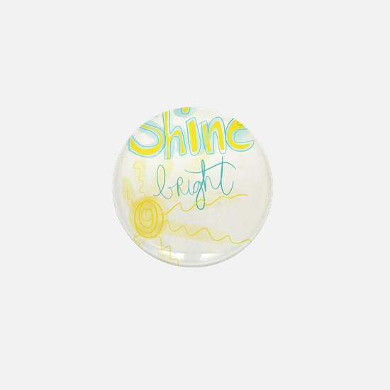 Shine Bright Mini Button