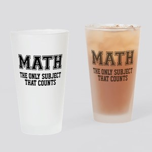 Math the only subject that counts Drinking Glass
