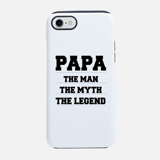 Papa,The Man,The Myth,The Le iPhone 8/7 Tough Case