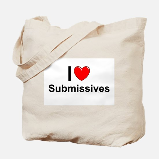 Submissives Tote Bag