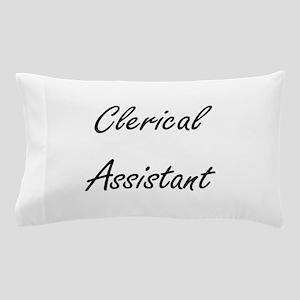 Clerical Assistant Artistic Job Design Pillow Case