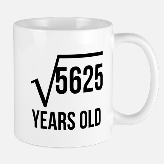 75 Years Old Square Root Mugs
