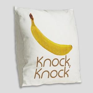 Banana Knock Knock Burlap Throw Pillow