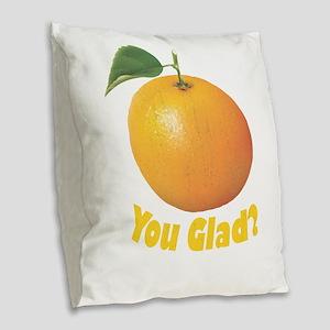 Orange You Glad? Burlap Throw Pillow