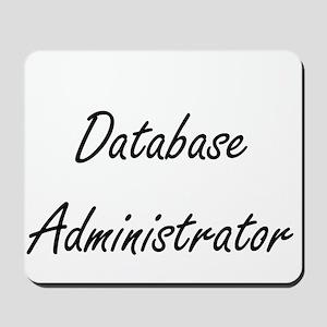 Database Administrator Artistic Job Desi Mousepad