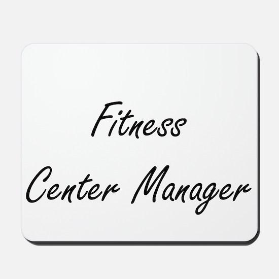 Fitness Center Manager Artistic Job Desi Mousepad