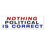 Nothing Political Bumper Sticker