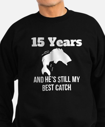 15 Years Best Catch Sweatshirt